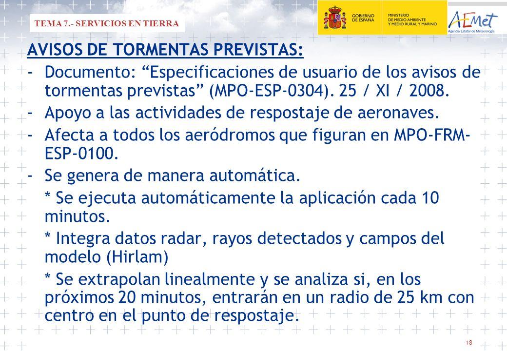 AVISOS DE TORMENTAS PREVISTAS: