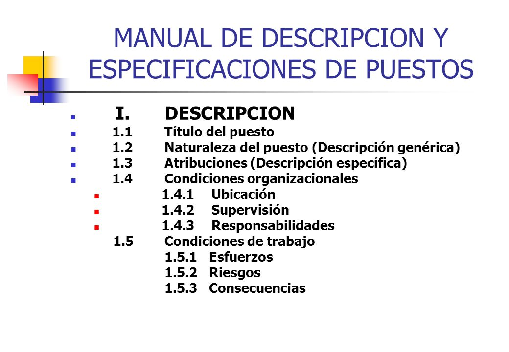 MANUAL DE DESCRIPCION Y ESPECIFICACIONES DE PUESTOS