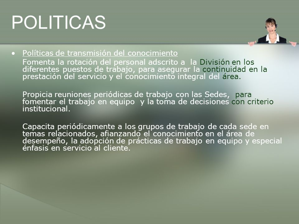 POLITICAS Políticas de transmisión del conocimiento