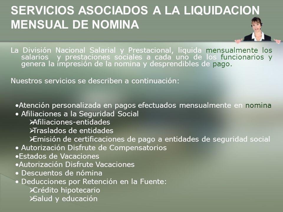 SERVICIOS ASOCIADOS A LA LIQUIDACION MENSUAL DE NOMINA