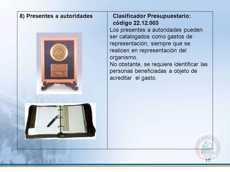 8) Presentes a autoridades