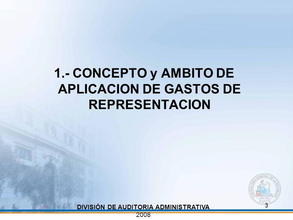 1.- CONCEPTO y AMBITO DE APLICACION DE GASTOS DE REPRESENTACION