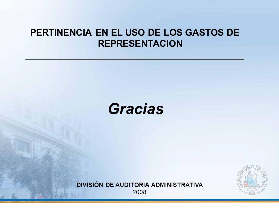 Gracias PERTINENCIA EN EL USO DE LOS GASTOS DE REPRESENTACION