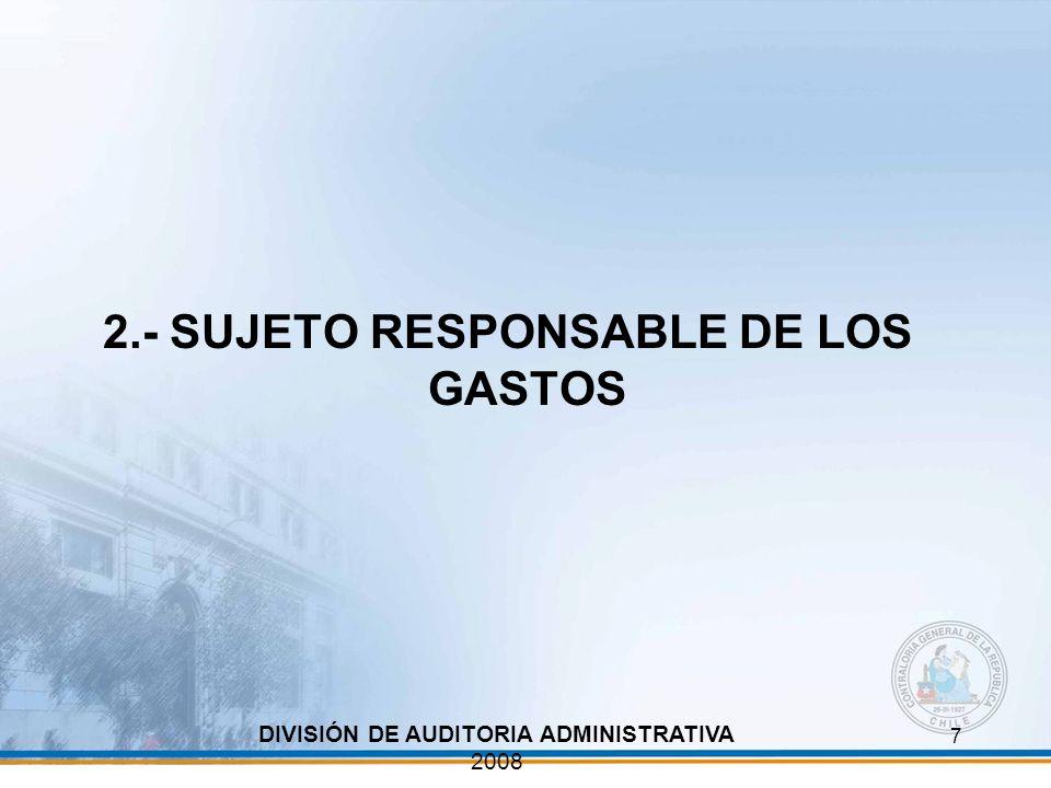 2.- SUJETO RESPONSABLE DE LOS GASTOS