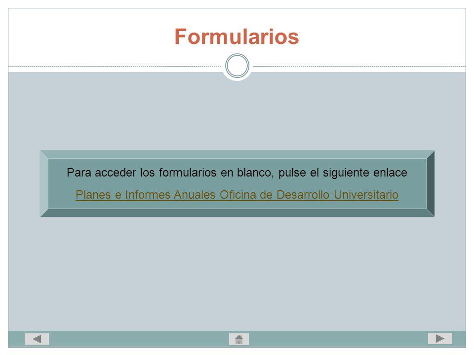 Formularios Para acceder los formularios en blanco, pulse el siguiente enlace.