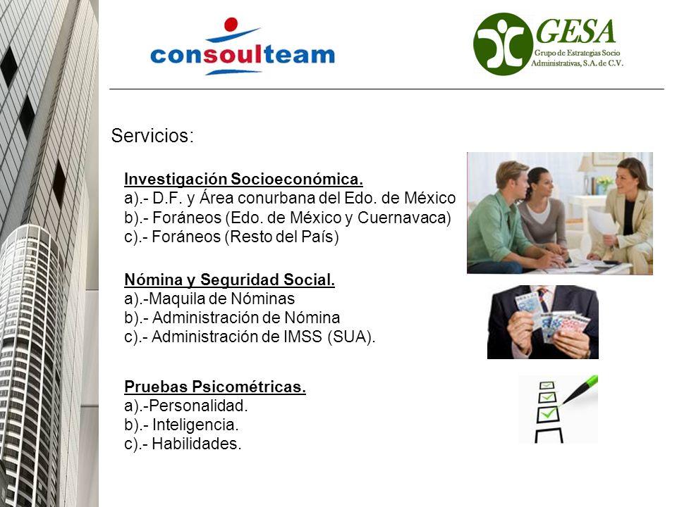 Servicios: Investigación Socioeconómica.