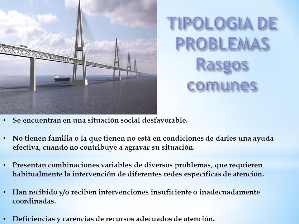 TIPOLOGIA DE PROBLEMAS Rasgos comunes