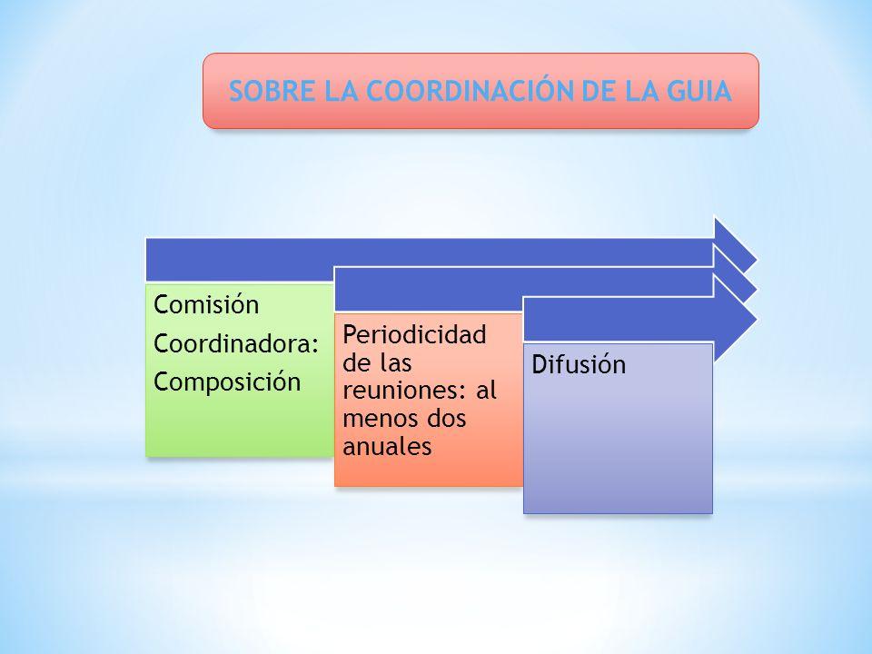 SOBRE LA COORDINACIÓN DE LA GUIA
