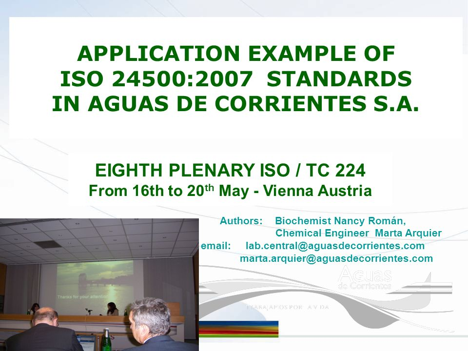 APPLICATION EXAMPLE OF ISO 24500:2007 STANDARDS IN AGUAS DE CORRIENTES S.A.