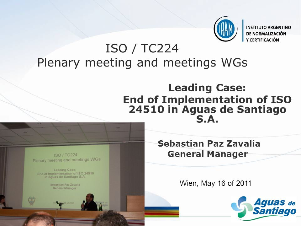 ISO / TC224 Plenary meeting and meetings WGs