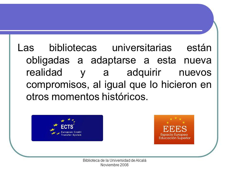 Biblioteca de la Universidad de Alcalá Noviembre 2008