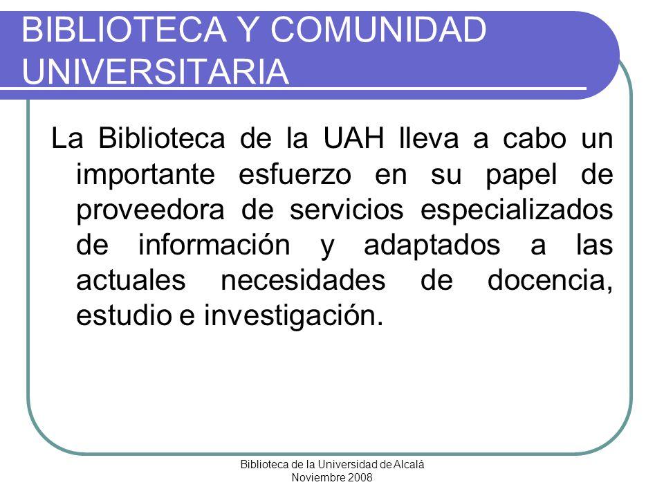 BIBLIOTECA Y COMUNIDAD UNIVERSITARIA