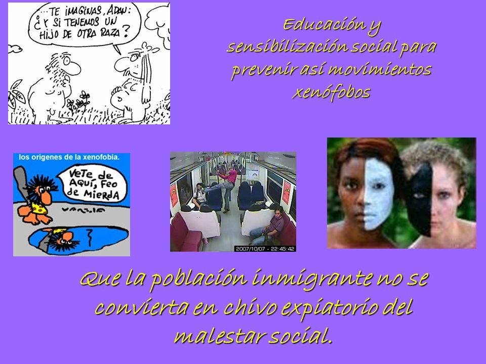 Educación y sensibilización social para prevenir así movimientos xenófobos