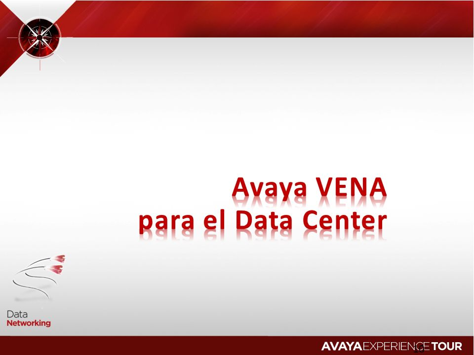 Avaya VENA para el Data Center 2010 Avaya Inc. All rights reserved.