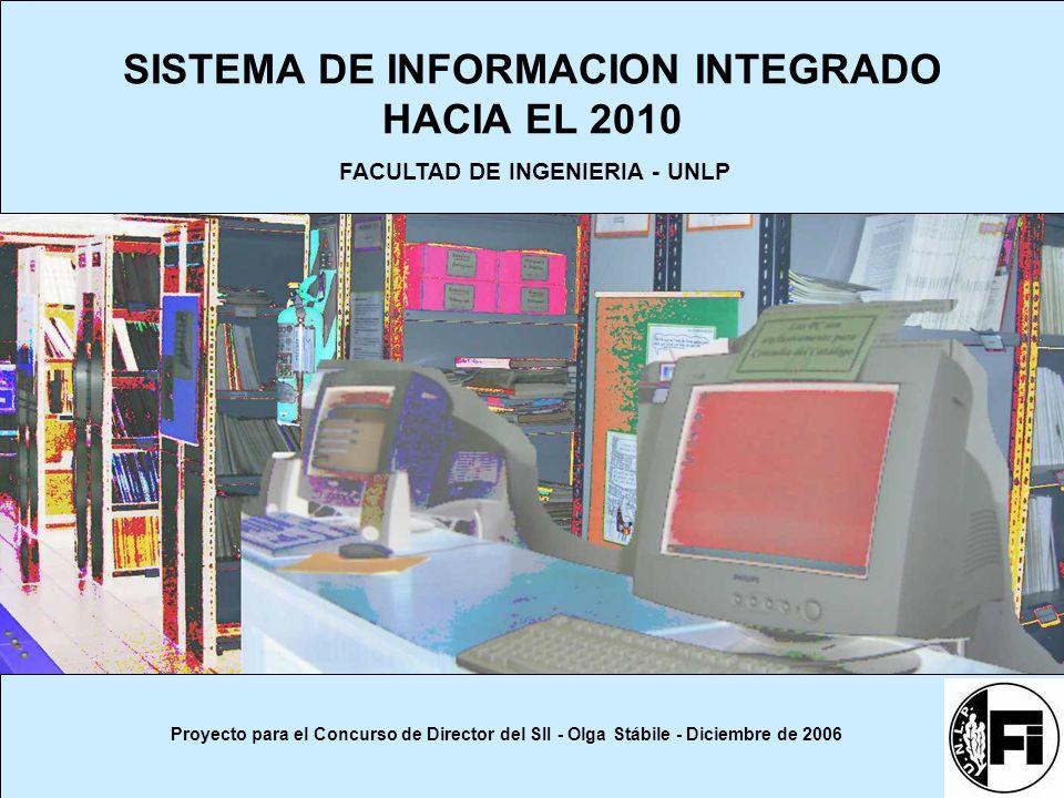 SISTEMA DE INFORMACION INTEGRADO HACIA EL 2010
