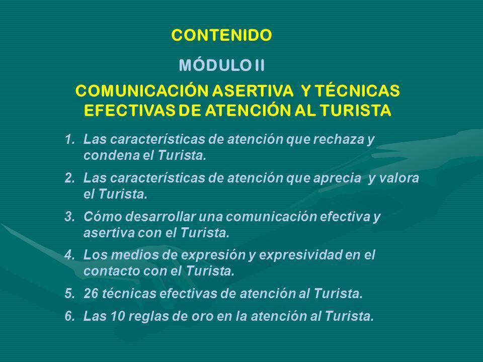 COMUNICACIÓN ASERTIVA Y TÉCNICAS EFECTIVAS DE ATENCIÓN AL TURISTA