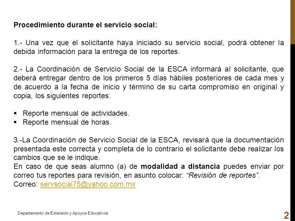 Procedimiento durante el servicio social: