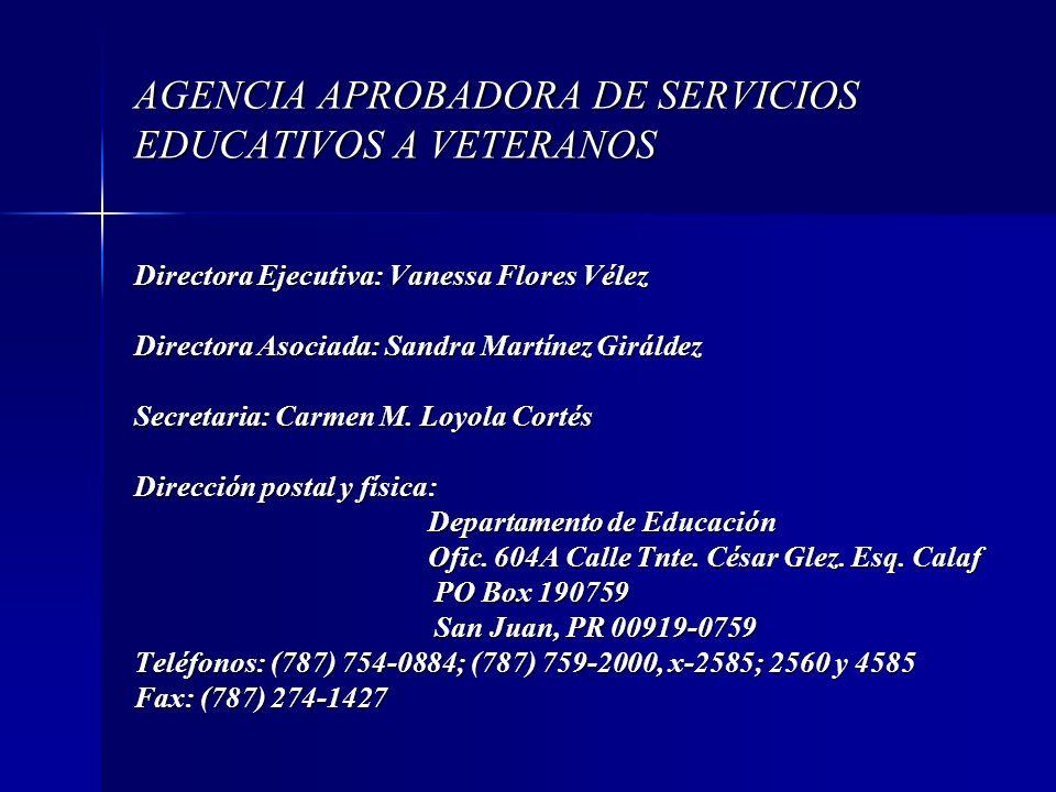 AGENCIA APROBADORA DE SERVICIOS EDUCATIVOS A VETERANOS