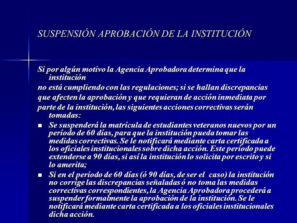 SUSPENSIÓN APROBACIÓN DE LA INSTITUCIÓN