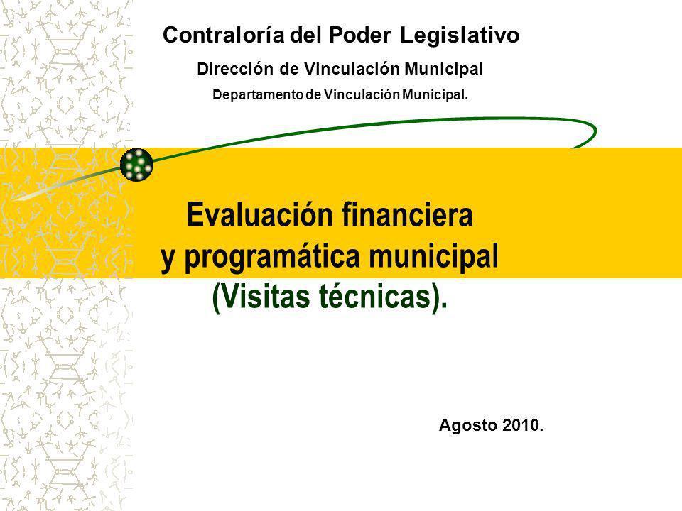 Evaluación financiera y programática municipal (Visitas técnicas).