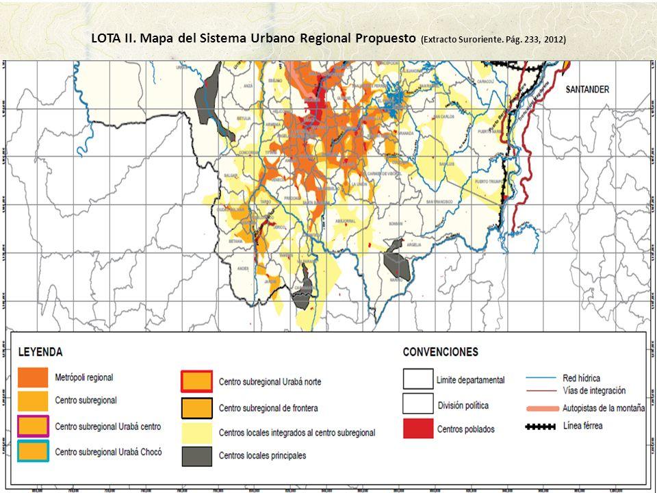 LOTA II. Mapa del Sistema Urbano Regional Propuesto (Extracto Suroriente. Pág. 233, 2012)