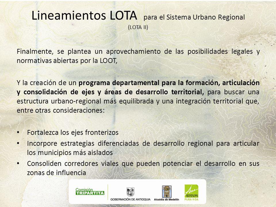 Lineamientos LOTA para el Sistema Urbano Regional (LOTA II)