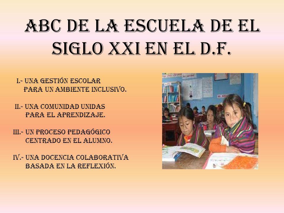 ABC de la escuela De el Siglo XXI en el D.F.