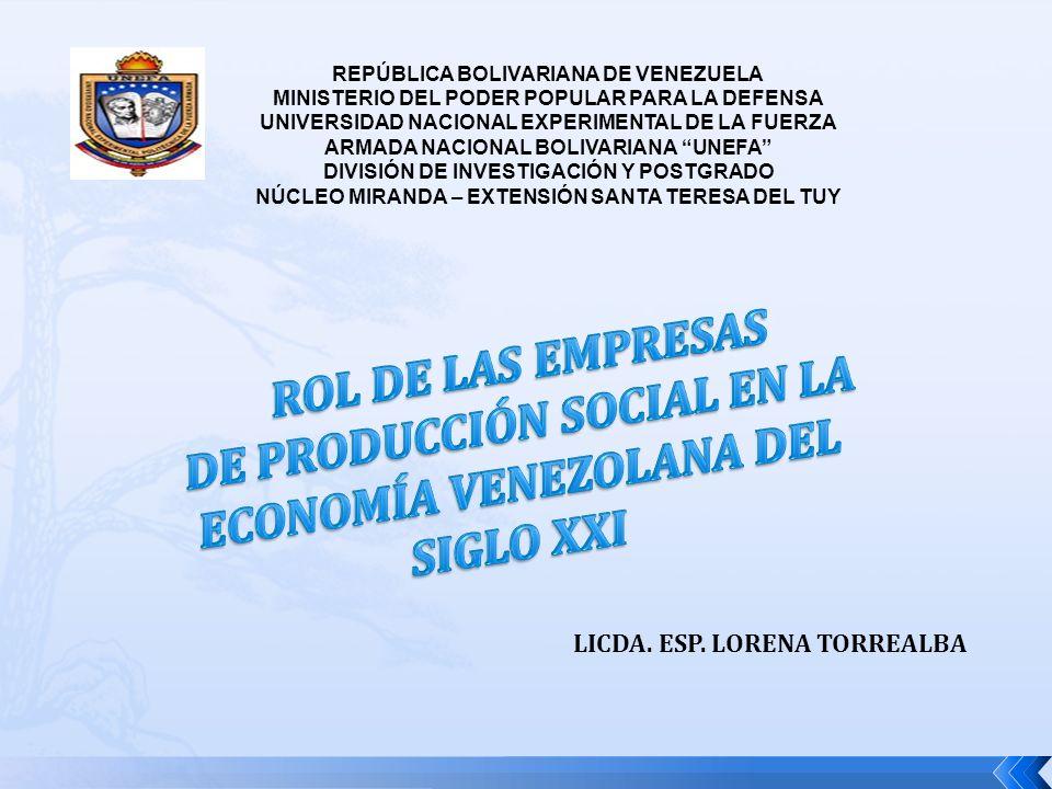 DE PRODUCCIÓN SOCIAL EN LA ECONOMÍA VENEZOLANA DEL SIGLO XXI