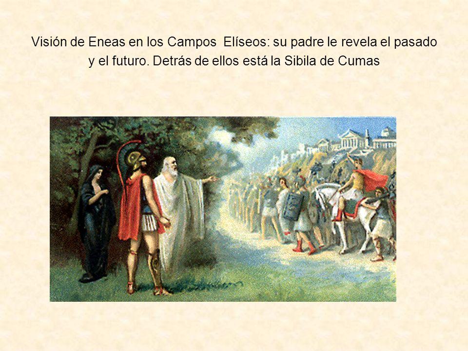 Visión de Eneas en los Campos Elíseos: su padre le revela el pasado y el futuro.