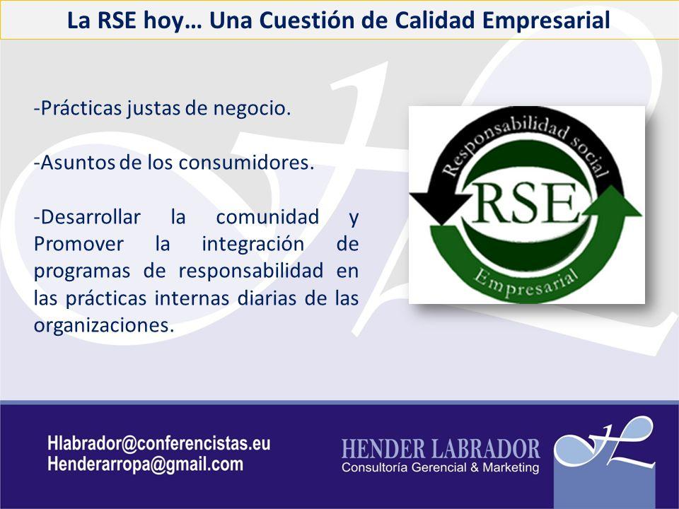 La RSE hoy… Una Cuestión de Calidad Empresarial