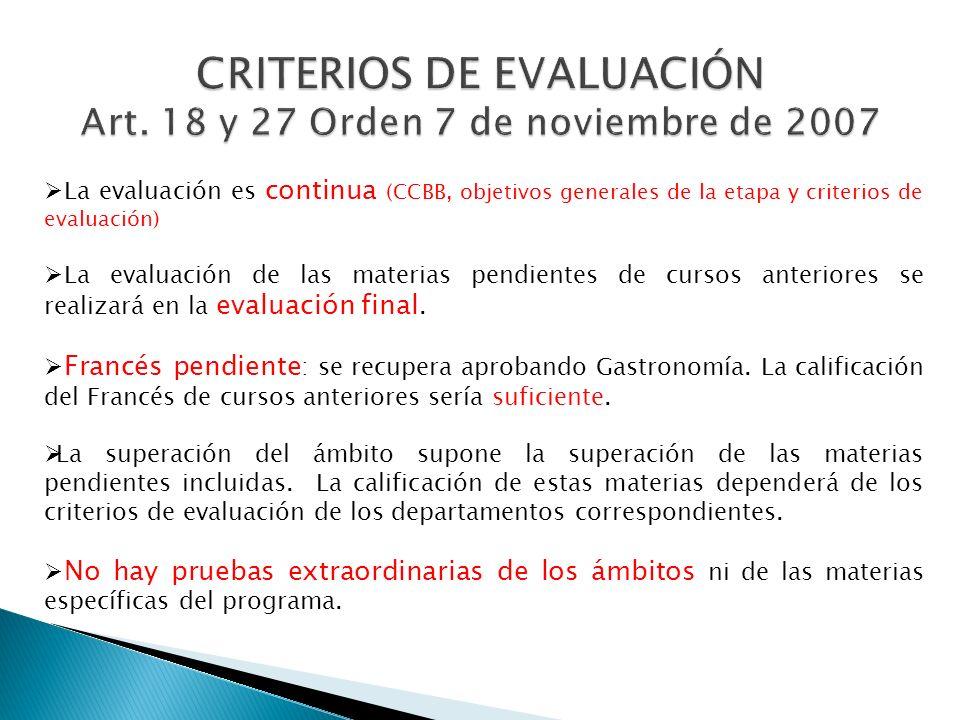 CRITERIOS DE EVALUACIÓN Art. 18 y 27 Orden 7 de noviembre de 2007