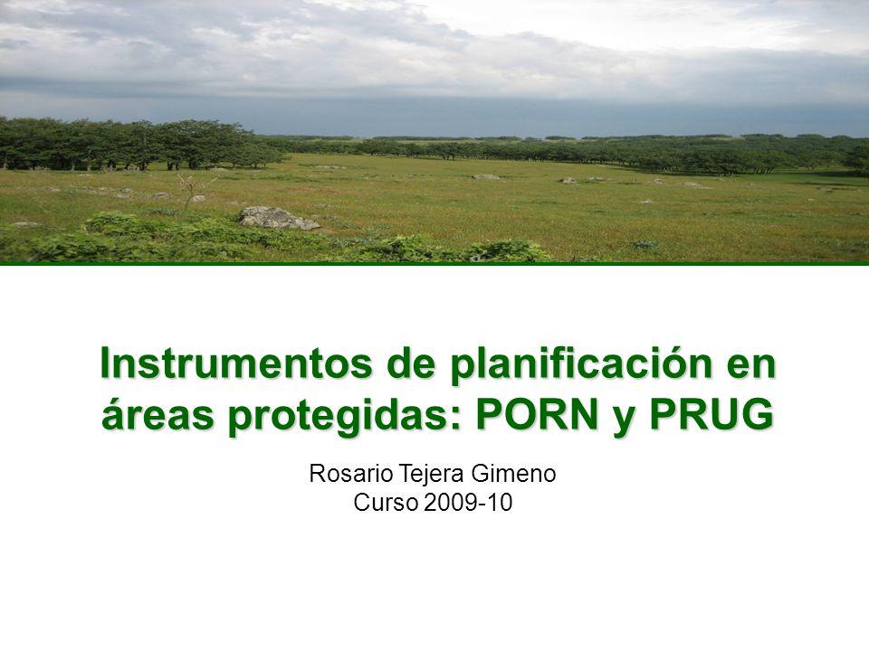 Instrumentos de planificación en áreas protegidas: PORN y PRUG