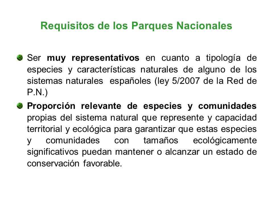 Requisitos de los Parques Nacionales