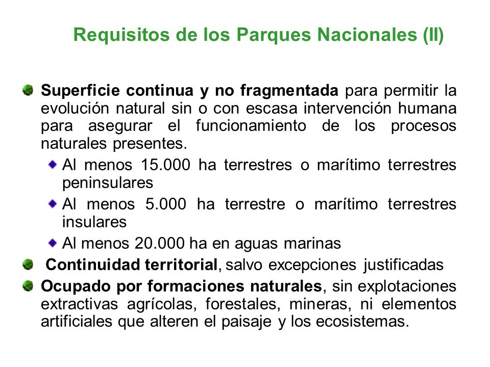 Requisitos de los Parques Nacionales (II)