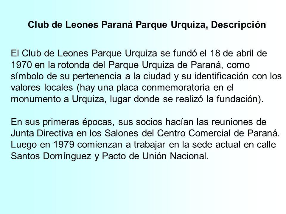 Club de Leones Paraná Parque Urquiza. Descripción