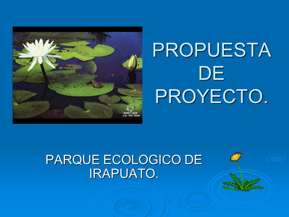 PARQUE ECOLOGICO DE IRAPUATO.