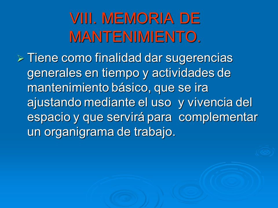 VIII. MEMORIA DE MANTENIMIENTO.