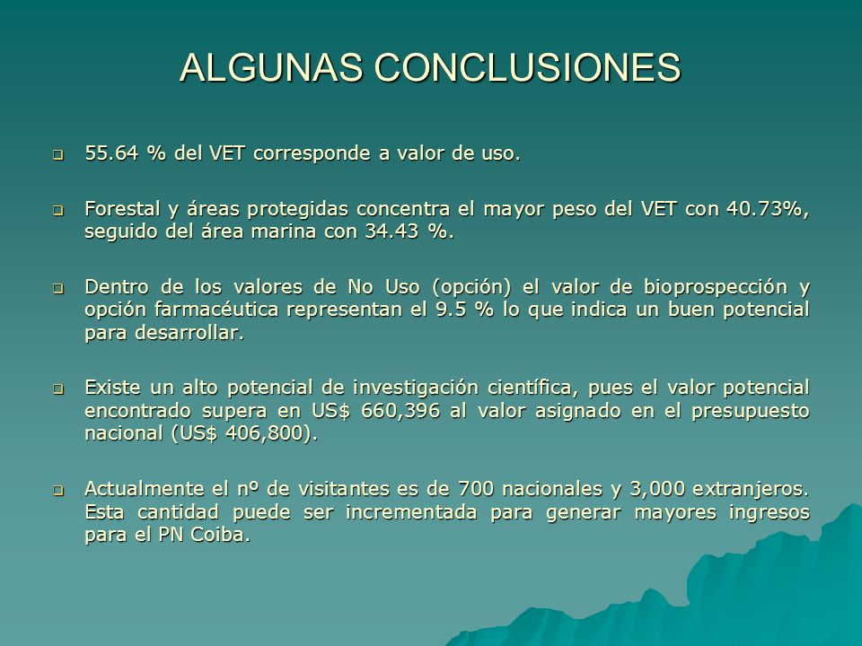 ALGUNAS CONCLUSIONES 55.64 % del VET corresponde a valor de uso.