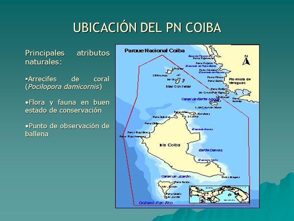 UBICACIÓN DEL PN COIBA Principales atributos naturales: