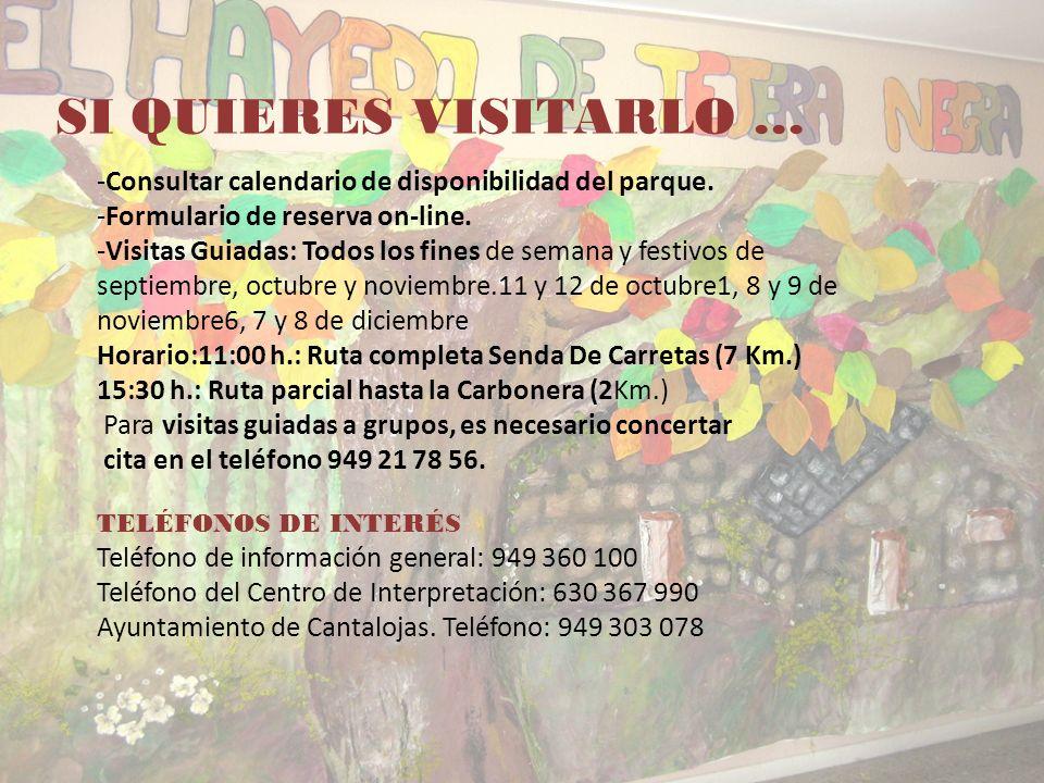 SI QUIERES VISITARLO … Consultar calendario de disponibilidad del parque. Formulario de reserva on-line.