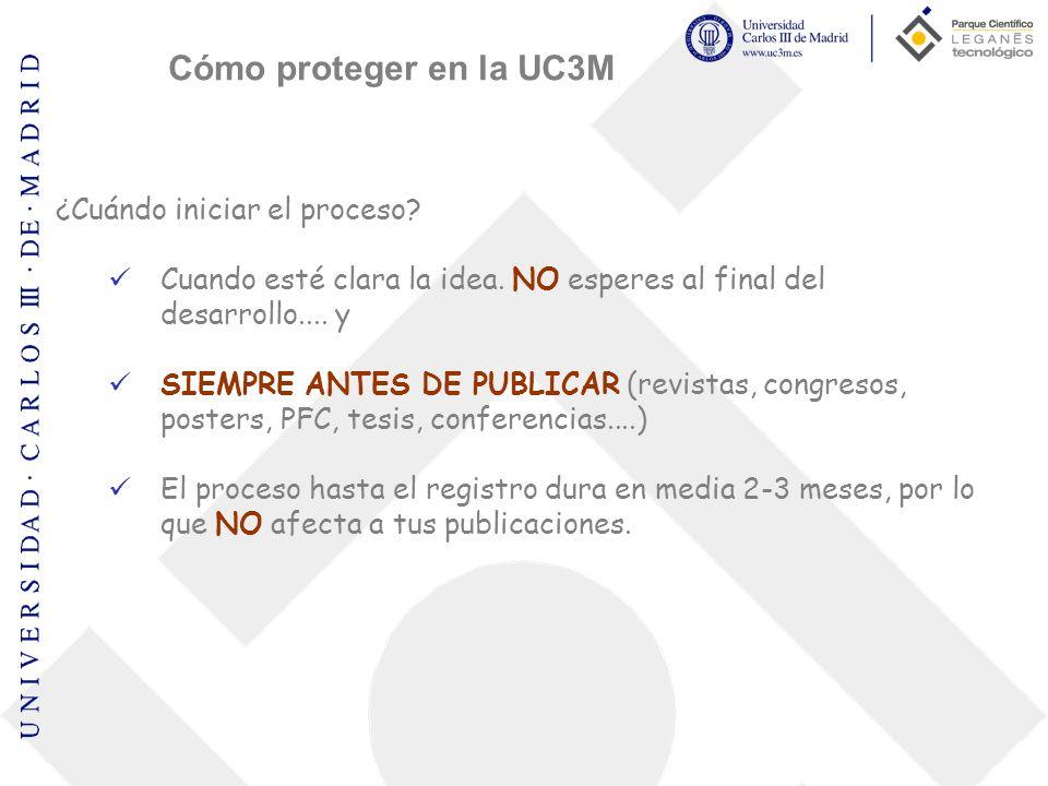 Cómo proteger en la UC3M ¿Cuándo iniciar el proceso