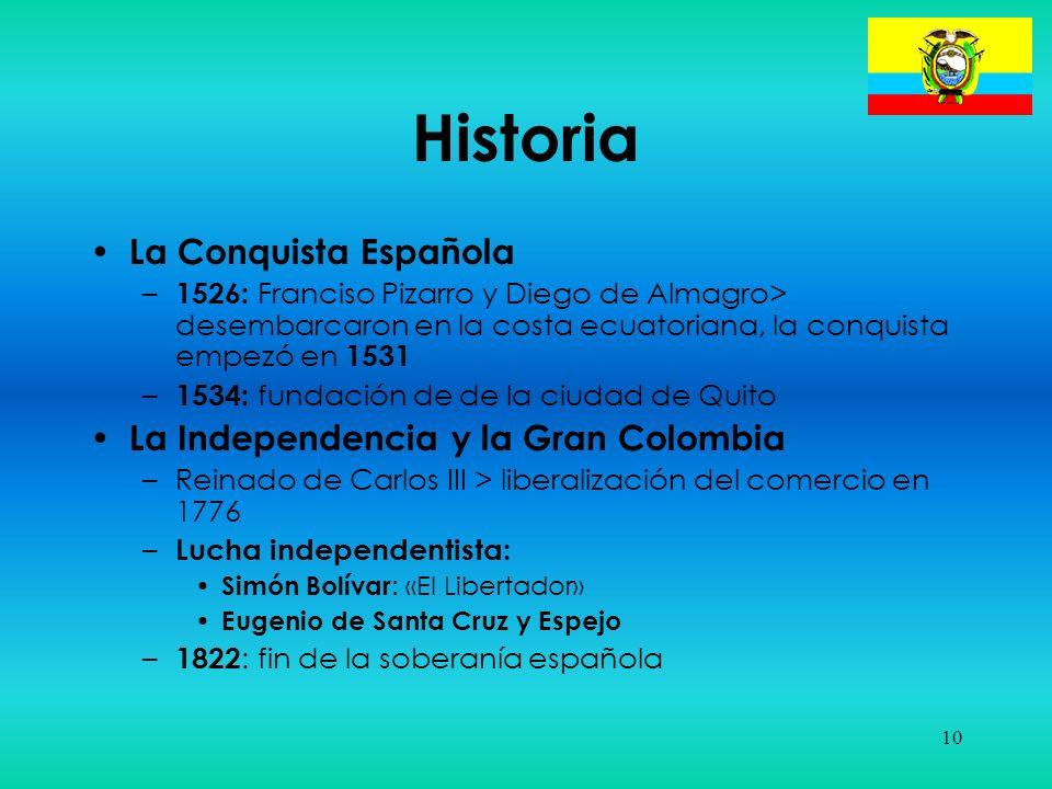 Historia La Conquista Española La Independencia y la Gran Colombia
