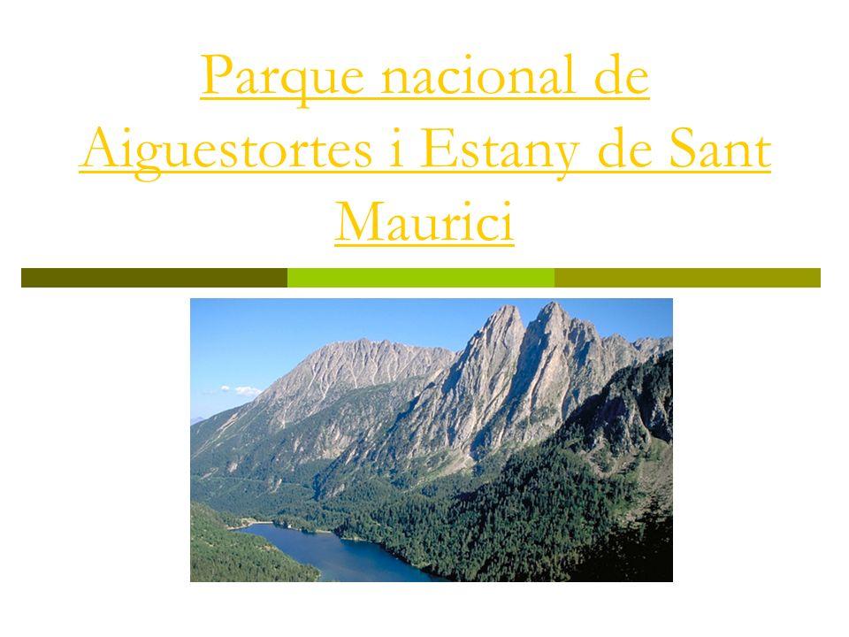 Parque nacional de Aiguestortes i Estany de Sant Maurici