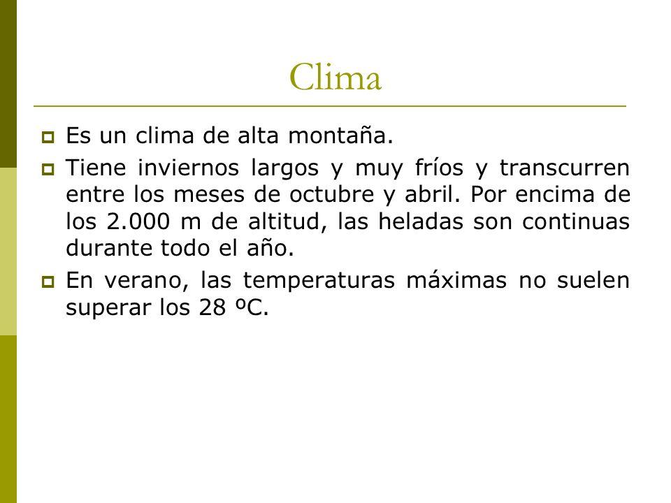 Clima Es un clima de alta montaña.