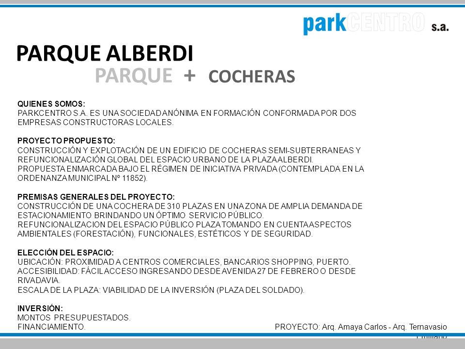 PARQUE ALBERDI PARQUE + COCHERAS QUIENES SOMOS: