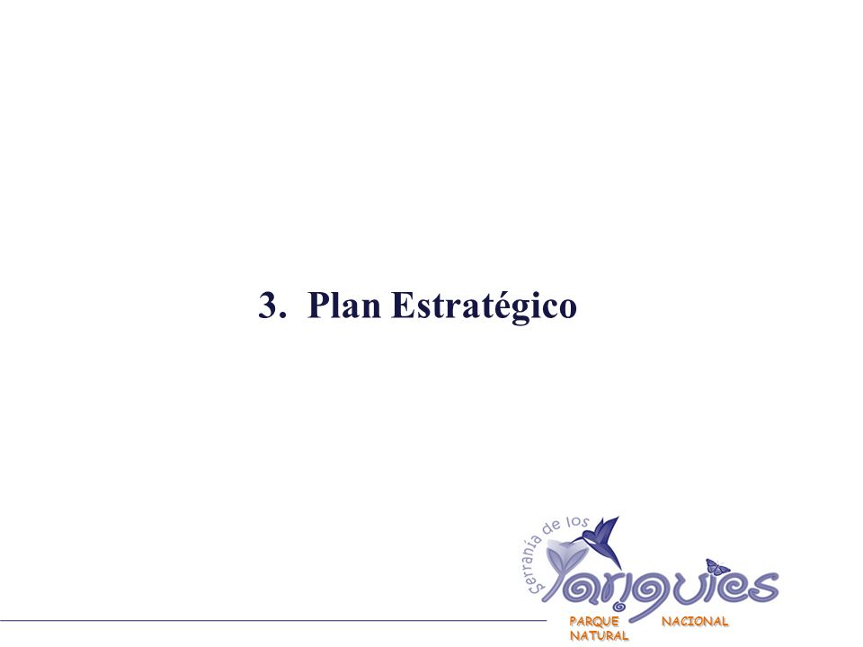 3. Plan Estratégico PARQUE NACIONAL NATURAL