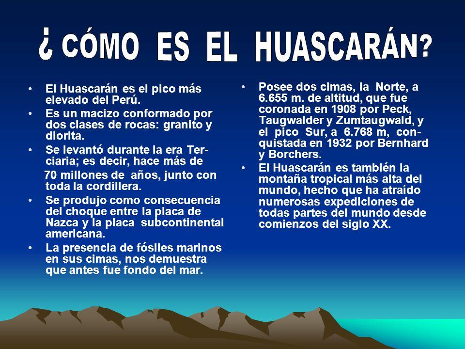 CÓMO ES EL HUASCARÁN