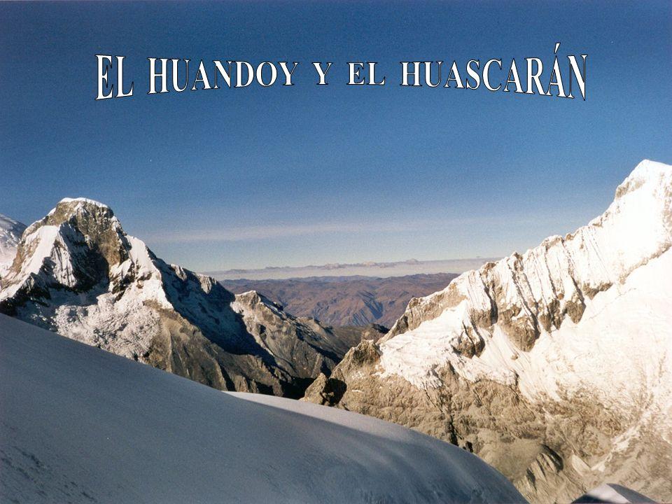 EL HUANDOY Y EL HUASCARÁN
