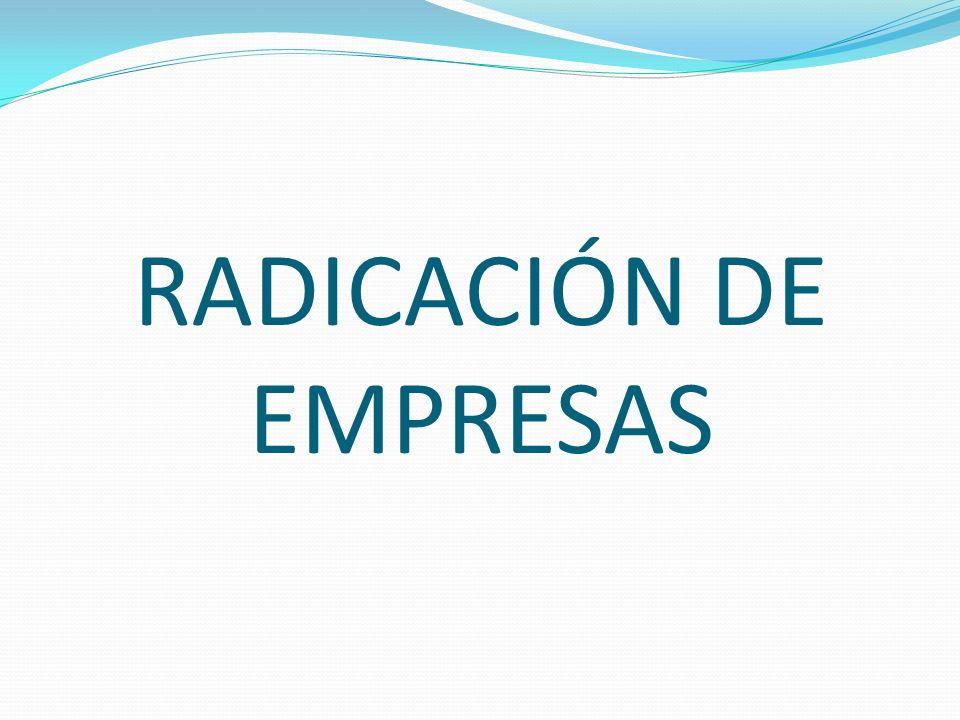 RADICACIÓN DE EMPRESAS