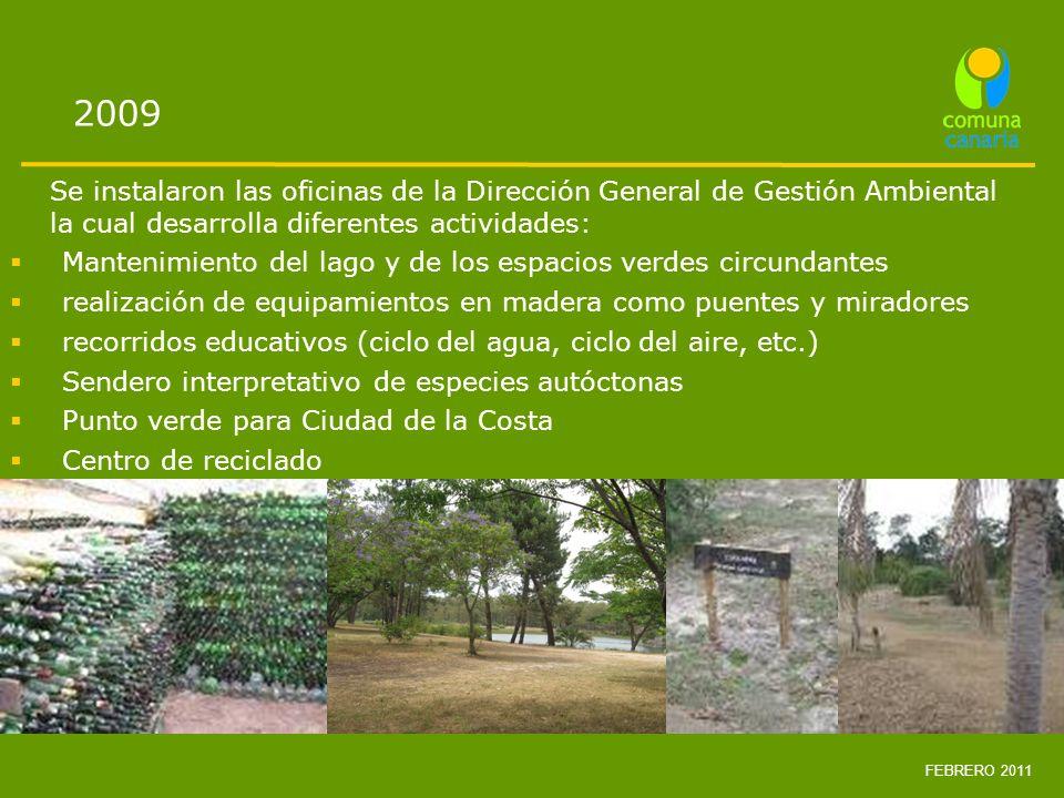 2009 Se instalaron las oficinas de la Dirección General de Gestión Ambiental la cual desarrolla diferentes actividades: